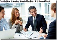 training akuntansi biaya & kontrol untuk hotel & restoran murah