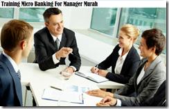 training micro banking untuk manager murah