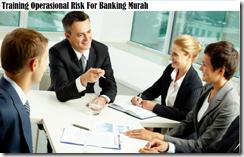 training risiko operasional untuk perbankan murah