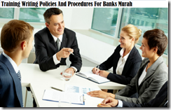 training kebijakan menulis dan prosedur untuk bank murah